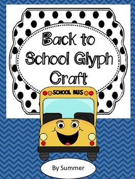 Back to School Glyph Craft