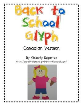 Back to School Glyph Fun--Canadian Version