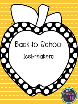 Back to School Ice Breakers