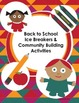 Back to School: Ice Breakers and Community Building Activities