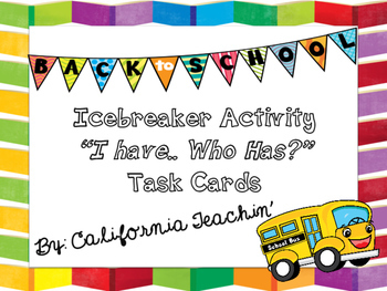 """Back to School Icebreaker Activity """"I have..Who has?"""" Task Cards"""