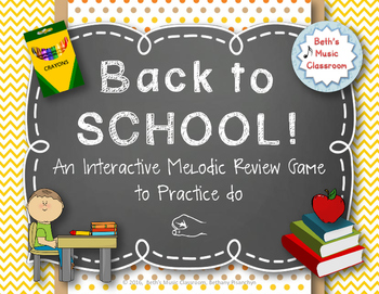 Back to School! Interactive Melodic/Solfa Game - SMLD (Kodaly)