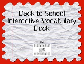 Back to School Interactive Vocabulary Book