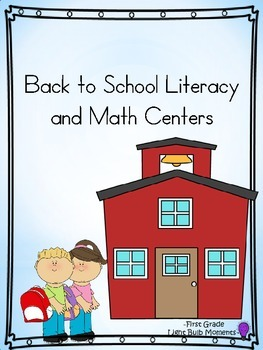 Back to School Literacy & Math Centers