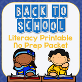 Back to School Literacy Printable No Prep Packet