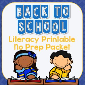 Back to School Literacy Printable No Prep Packet