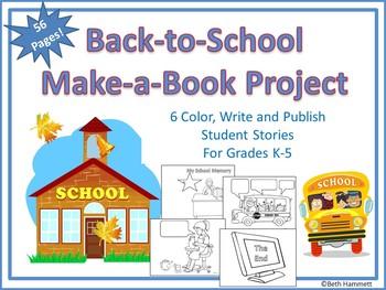 Back-to-School Make-a-Book Project: 6 Color, Write & Publi