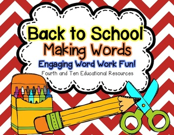 Back to School Making Words
