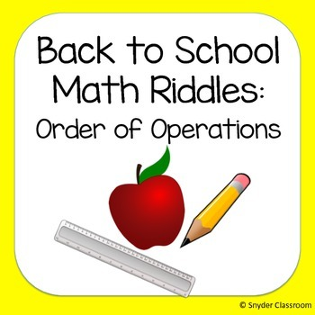 Back to School Order of Operations Math Riddles