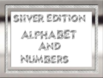 Back to School - Metalic  Silver Edition Alphabet And Numb