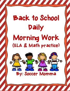 Back to School Morning Work (aligned with the Common Core)