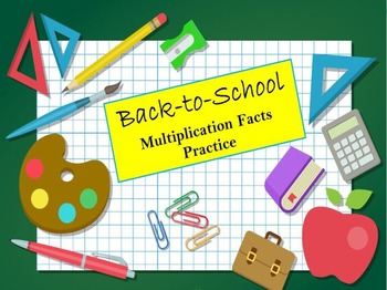 Back-to-School Multiplication Facts Practice 3.OA.C.7