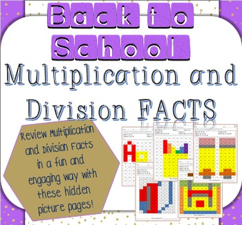 Back to School Multiplication and Division Facts Mystery Pictures