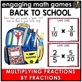 Back to School Multiplying Fractions by Fractions