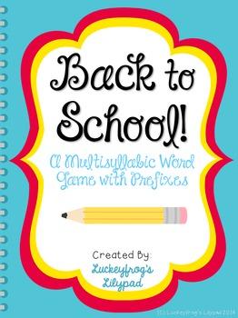 Back to School- Multisyllabic Words with Prefixes Decoding