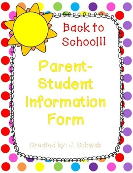 Back to School: Parent Student Info Form