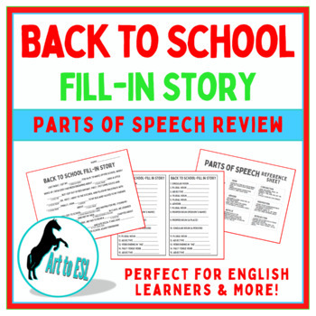 Back to School - Parts of Speech Fill in Story -- ELL Libs