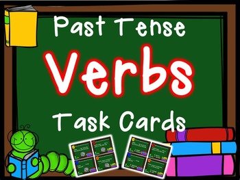 Back to School Past Tense Verbs Task Cards (with QR Code option)