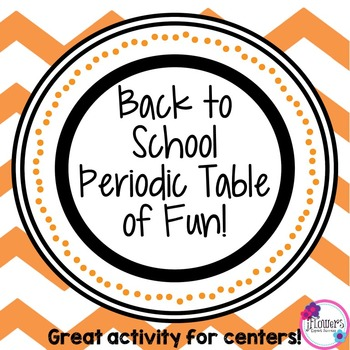 Back to School Periodic Table of Fun! Great for the Beginn
