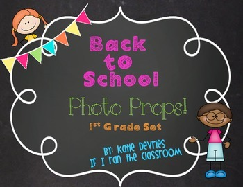 Back to School Photo Props 1st Grade
