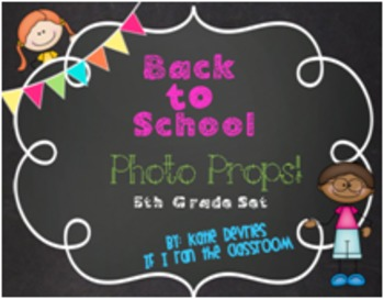 Back to School Photo Props 5th Grade