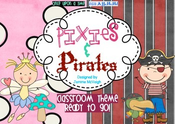 Classroom Theme - Pirates and Pixies ~ Miss Mac Attack ~