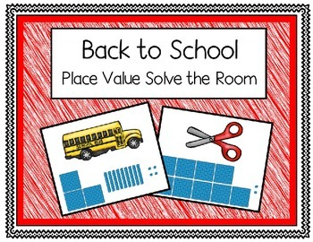 Back to School Place Value Solve the Room