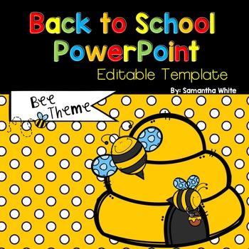 Back to School Editable PowerPoint {Bee Theme}