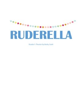Back to School Reader's Theater: Ruderella
