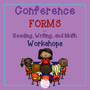 Conference Forms for Reading, Writing, and Math Workshops