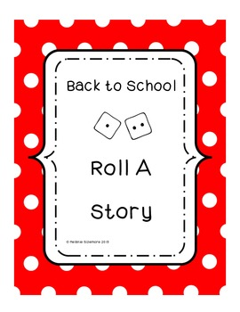 Back to School Roll a Story
