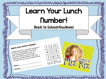 Back to School Routines- Learn Your Lunch Number!