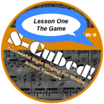 S-Cubed!  The Game! Lesson 1  Sight Singing Program for Beginners