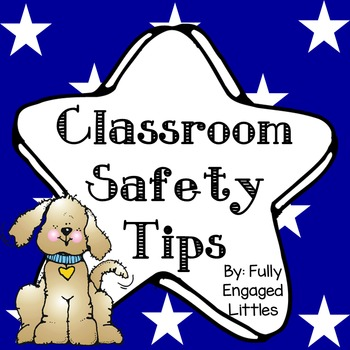Classroom Safety Tips
