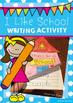 Back to School School Writing Activity