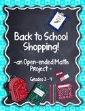 Back to School Shopping - an Open-ended Math Project Grades 3 - 4