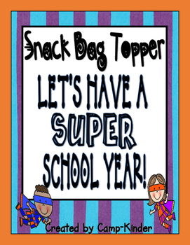 Back to School Snack Topper- Superhero Theme