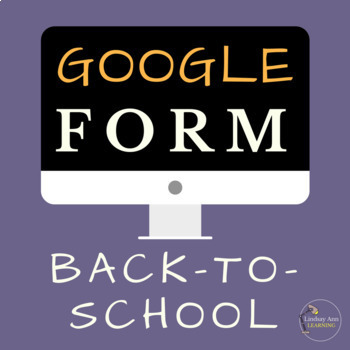 Back-to-School Student Survey for Google Drive