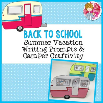 Back to School Craft, Summer Vacation Camper Craftivity