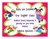 Back to School: Superhero themed bulletin board