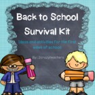 Back to School Survival Kit - Ideas for the Beginning of the School Year