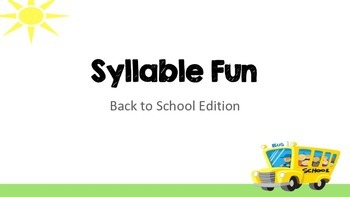 Back to School Syllable Fun!