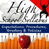 Back to School Syllabus: May be Used for Any Middle or Hig