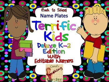 Back to School Terrific Kid Name Plates with Editable Names