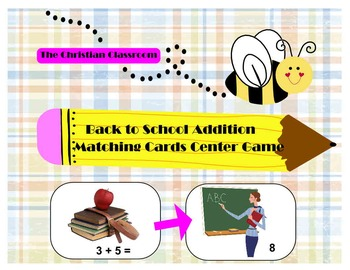 Back to School Themed Addition Fact Cards Game or Practice