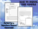 Back to School Time Capsule - Superhero Themed