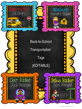 Back-to-School Transportation Tags {EDITABLE}