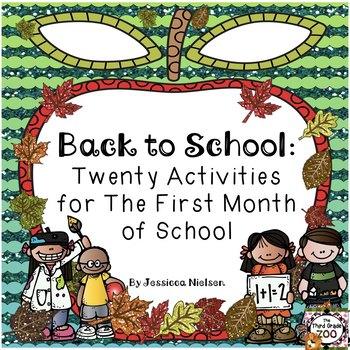 Back to School: Twenty Activities for the First Month of School