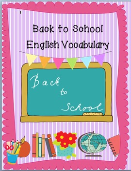Back to School-Vuelta al cole/ English and Spanish Vocabulary