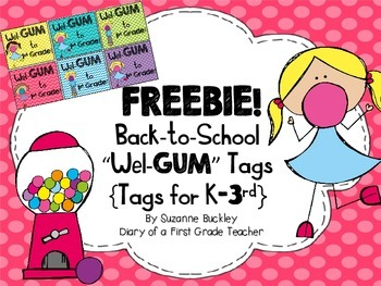 """Back-to-School """"Wel-GUM"""" tags"""